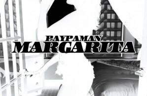 Paypaman – Margarita (Video)