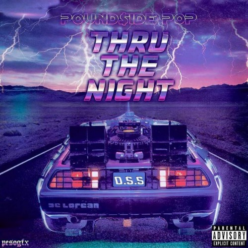 pounside-pop--500x500 Pound$ide Pop - Thru The Night (Audio)