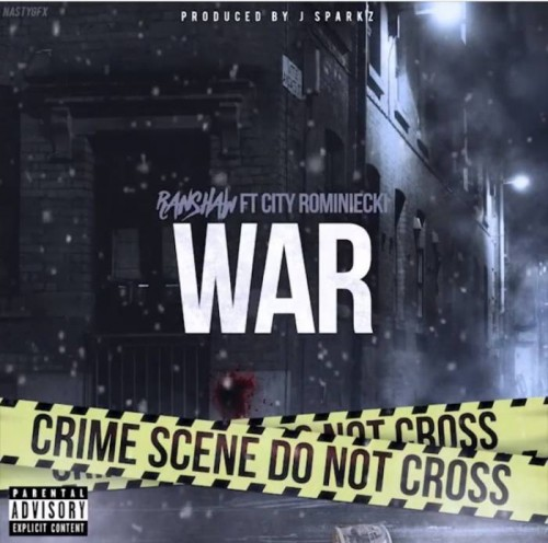 ranshaw-war-500x496 RanShaw feat. City Rominiecki - War (Prod. by J Sparkz)