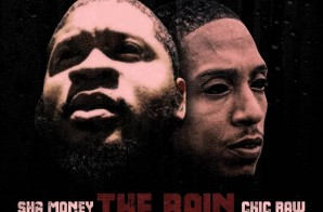 Sha Money Feat. Chic Raw – The Rain (Audio)