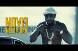MOVI3 – Need A Bag (Video)
