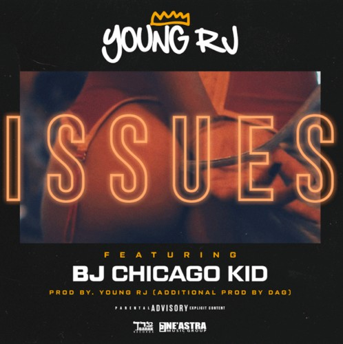 youngrj-498x500 Young RJ - Issues (Feat. BJ The Chicago Kid)