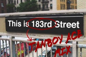 "DJ Tanboy Ace – This is 183rd Street"" (Tanboy Official Mix) Ft. Kendrick Lamar, French Montana & More"
