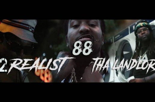 2Realist x Tha Landlord – 88 (VIDEO)