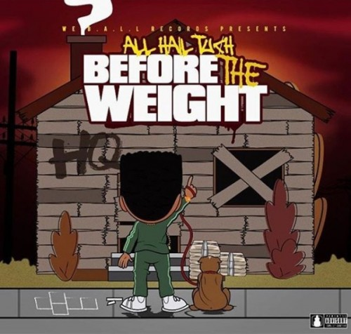 "AHT-500x476 HipHopSince1987 Premiere: All Hail Tuch - ""Before The Weight"" (EP) + ""Pray For Me"" (Video)"