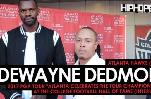 "Atlanta Hawks (C/F) Dewayne Dedmon Talks The 2017 Atlanta Hawks Training Camp, Sam Darnold & the USC Trojans & More at the 2017 PGA Tour ""Atlanta Celebrates the TOUR Championship"" at the College Football Hall of Fame (Video)"