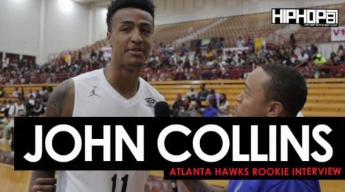 John-Collins-500x279 Atlanta Hawks Rookie John Collins Talks His Upcoming Rookie Season, The New Look Atlanta Hawks, NBA Summer League Play & More with HHS1987 (Video)