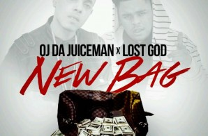 OJ Da Juiceman & Lost God – New Bag
