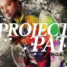 Project Pat – M.O.B. (Album Stream)