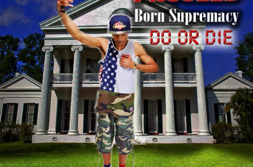 MC ProseeD releases Born Supremacy: Do or Die