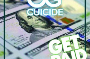 OG Cuicide – Get Paid Ft. Freddie Bubbs