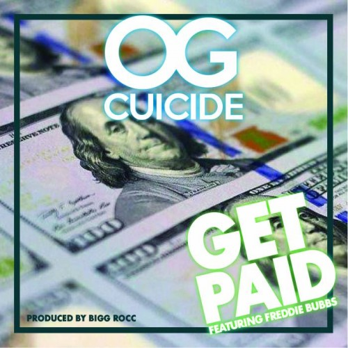 image1-1-500x500 OG Cuicide - Get Paid Ft. Freddie Bubbs