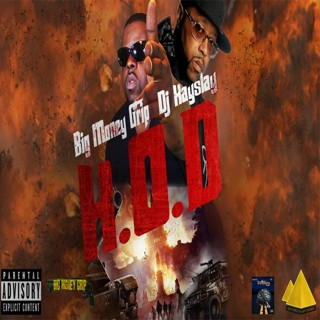 Big Money Grip & DJ Kay Slay – H.O.D (Mixtape)