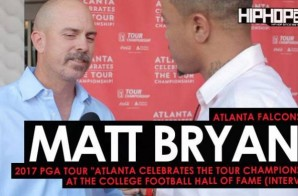 "Atlanta Falcons (K) Matt Bryant Talks His Career with the Falcons, the Environment at Mercedes-Benz Stadium, the 2017 NFL Season, Golfing and More at the 2017 PGA Tour ""Atlanta Celebrates the TOUR Championship"" at the College Football Hall of Fame (Video)"