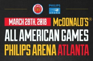 McDonald's Selects Atlanta's Philips Arena to Host the 2018 All American Games