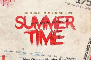 Lil Soulja Slim – Summer Time Ft. Young Juve