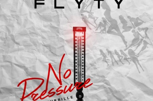Fly Ty – No Pressure