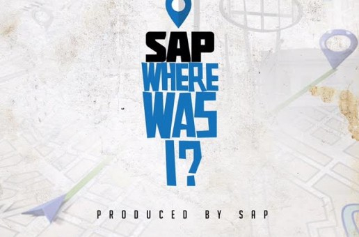 Sap – Where Was I