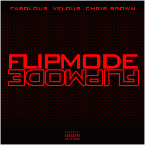 Fabolous, Velous & Chris Brown – FLIPMODE (Lyric Video)