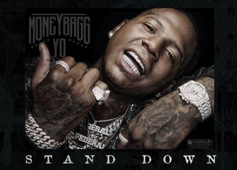 MoneyBagg Yo – Stand Down