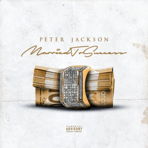 1d110dbb1ca12d118762c644f2f30382693040b1-500x500 Peter Jackson - Married To Success [EP]