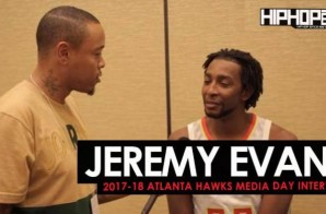 Jeremy Evans Talks the 2017-18 Atlanta Hawks, NBA 2K18, Painting & More During 2017-18 Atlanta Hawks Media Day with HHS1987 (Video)