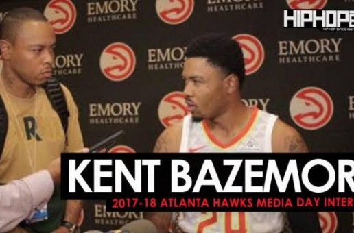 Kent Bazemore Talks Donald Trump, NFL Player Protest, Getting Married, NikexNBA Gear, the 2017-18 Atlanta Hawks & More During 2017-18 Atlanta Hawks Media Day with HHS1987 (Video)