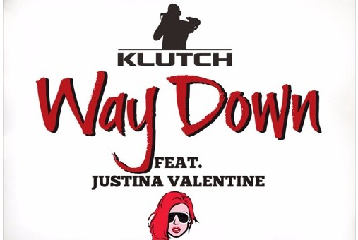 Klutch – Way Down Ft. Justina Valentine