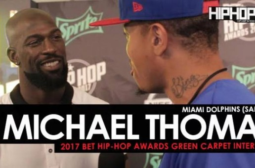 Miami Dolphins Star Micheal Thomas Talks Taking a Knee, the 2017 NFL Season, His Pregame Playlist & More on the 2017 BET Hip-Hop Awards Green Carpet (Video)