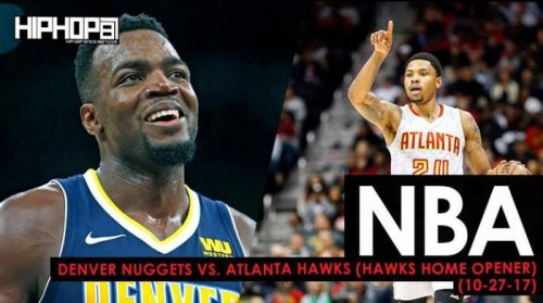 Nuggets-Hawks-500x279 Mile High Millsap Spoils The Hawks Home Opener: Denver Nuggets vs. Atlanta Hawks (10-27-17) (Recap)