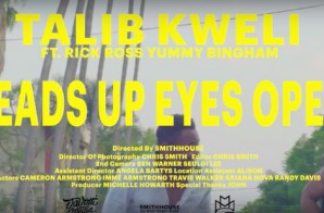 Talib Kweli – Heads Up Eyes Open Ft. Rick Ross & Yummy Bingham (Video)