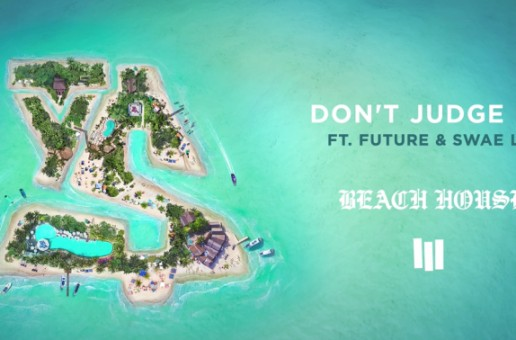 Ty Dolla $ign – Don't Judge Me Ft. Future x Swae Lee