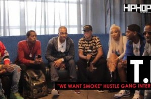 T.I. Discusses Hustle Gang's 'We Want Smoke' Album, How the Collectively was Formed, The Importance of Entrepreneurship in the Black Community, Boycotting Houston's in Atlanta/ Businesses That Don't Respect The Urban Dollar & More with HHS1987 (Video)