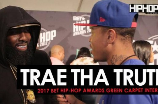 "Trae Tha Truth Talks #ReliefGang, Hustle Gang's Upcoming ""We Want Smoke"" Album & More on the 2017 BET Hip-Hop Awards Green Carpet (Video)"
