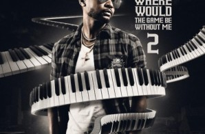 Zaytoven – Where Would The Game Be Without Me 2 (Mixtape)