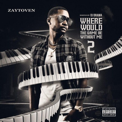 Where-Would-The-Game-Be-Without-Me-2 Zaytoven – Where Would The Game Be Without Me 2 (Mixtape)