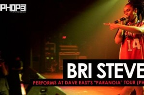 "Bri Steves Performs at Dave East's ""Paranoia Tour"" In Philly (HHS1987 Exclusive)"