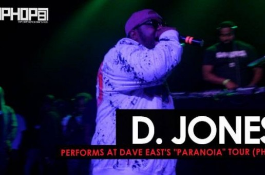 "D. Jones Performs at Dave East's ""Paranoia Tour"" In Philly (HHS1987 Exclusive)"
