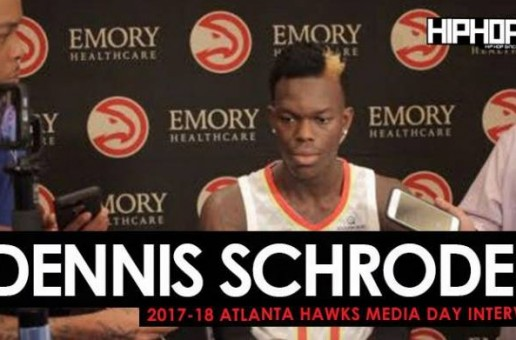 Dennis Schroder Talks NBA Super Teams, the 2017-18 Atlanta Hawks & More During 2017-18 Atlanta Hawks Media Day with HHS1987 (Video)
