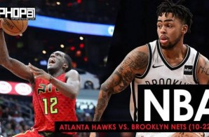 Is Brooklyn In The House: Atlanta Hawks vs. Brooklyn Nets (10-22-17) (Recap)
