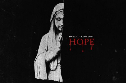 Phyzic & King Los – Hope