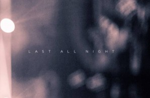 Chris Brown – Last All Night