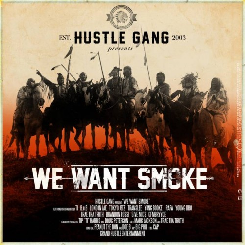 "unnamed-12-500x500 Tip ""T.I."" Harris Introduces Hustle Gang with Their Debut We Want Smoke Album, Out Now on All Music Platforms"