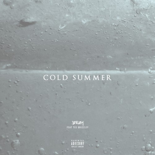 unnamed-500x500 Jeezy - Cold Summer Ft. Tee Grizzley