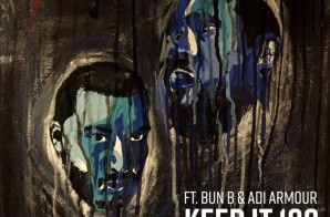 Beatnik & K-Salaam – Keep it 100 Ft. Bun B & Adi Armour (Video)