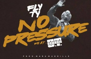 Fly Ty x O.T. Genasis – No Pressure (Remix) (Prod. by Murrille) (HHS1987 Premiere)