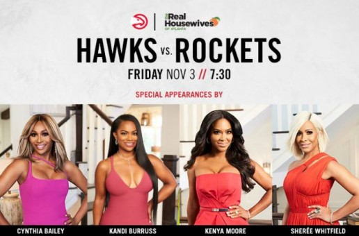 True To Atlanta: The Hawks Are Set To Host 'Real Housewives of Atlanta' Stars Kandi Burruss, Cynthia Bailey, Kenya Moore and Shereé Whitfield on Nov. 3rd