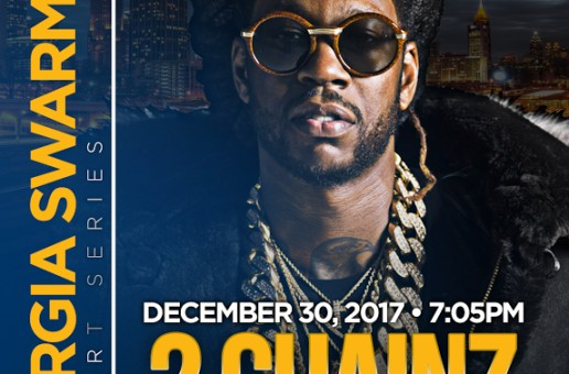 Truuuuu: 2 Chainz Set To Perform at Halftime of the Georgia Swarm's Home Opener on Dec. 30th