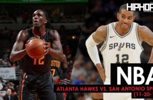 True To Atlanta: Atlanta Hawks vs. San Antonio Spurs (11-20-17) (Recap)