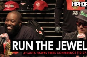 Run The Jewels Talk the Atlanta Hawks Influence on the City of Atlanta, New Music, Their Favorite All-Time NBA Players, Future Endeavors during a Special Press Conference & Perform at Halftime of the Nuggets vs. Hawks Game (10-27-17) (Video)
